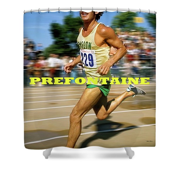 Steve Prefontaine, The Legend, Oregon Ducks Shower Curtain