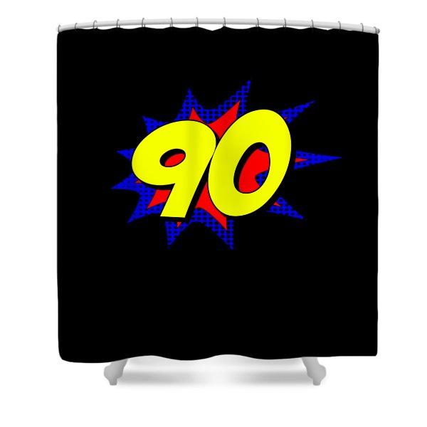 Superhero 90 Years Old Birthday Shower Curtain