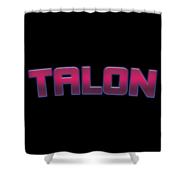 Talon #talon Shower Curtain