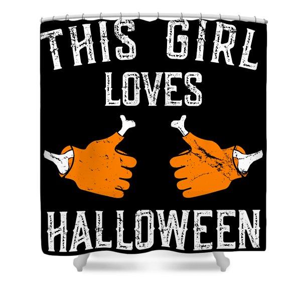 This Girl Loves Halloween Shower Curtain