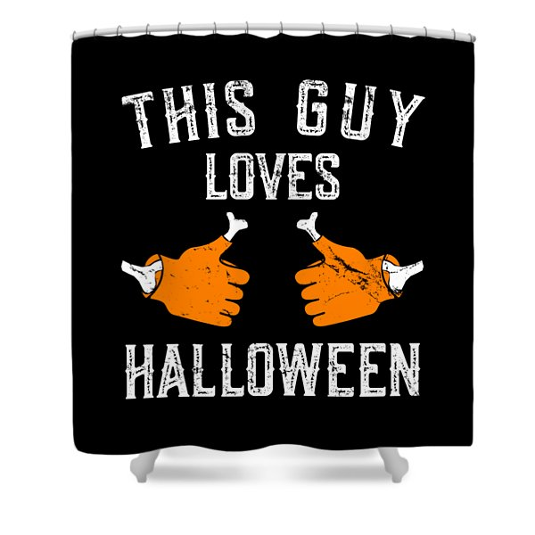 This Guy Loves Halloween Shower Curtain