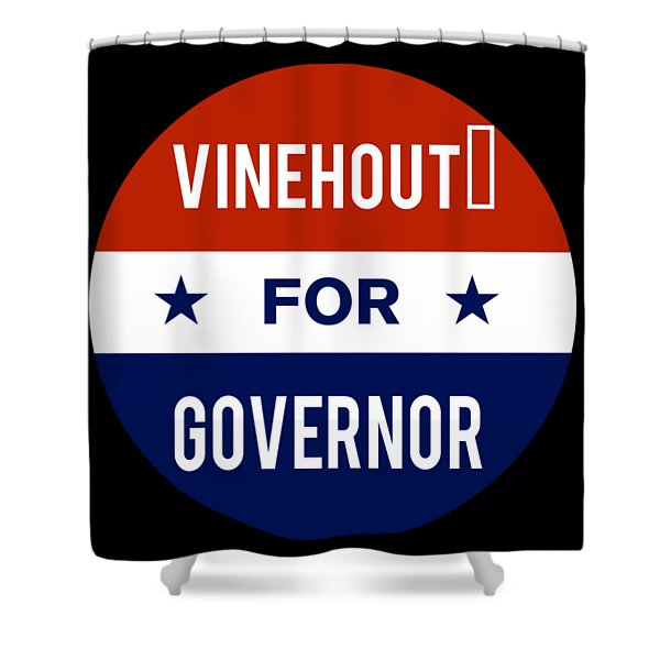 Vinehout For Governor 2018 Shower Curtain