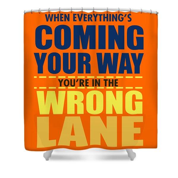 Wrong Lane Shower Curtain