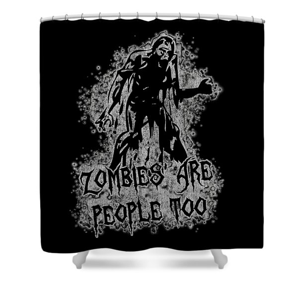 Zombies Are People Too Halloween Vintage Shower Curtain