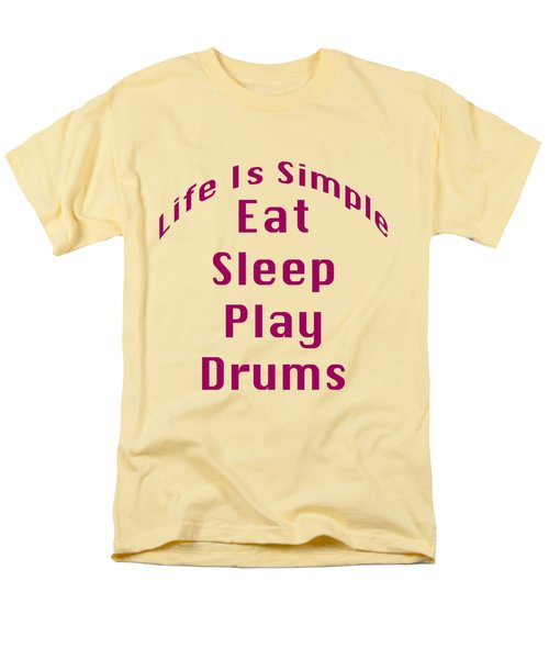 Drums Eat Sleep Play Drums 5514.02 Men's T-Shirt  (Regular Fit) by M K  Miller