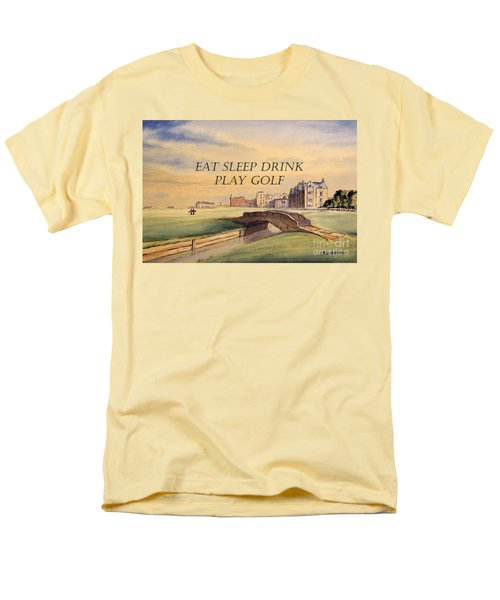 Men's T-Shirt  (Regular Fit) featuring the painting Eat Sleep Drink Play Golf - St Andrews Scotland by Bill Holkham