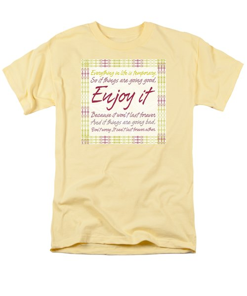 Everything In Life Is Temporary Men's T-Shirt  (Regular Fit) by Gina Dsgn