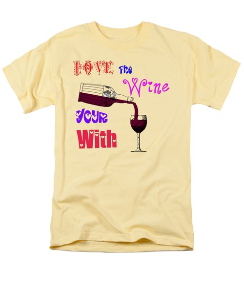 Men's T-Shirt  (Regular Fit) featuring the painting Love The Wine Your With by Bill Cannon