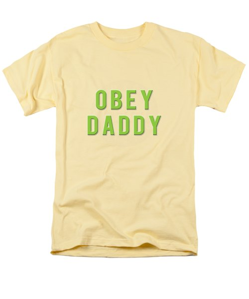 Men's T-Shirt  (Regular Fit) featuring the mixed media Obey Daddy by TortureLord Art