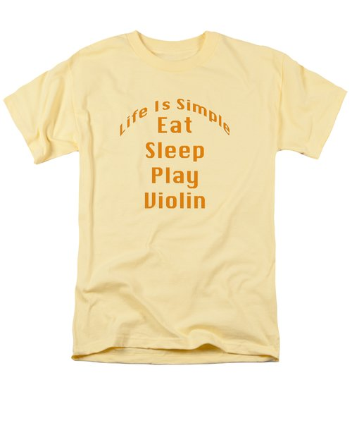 Violin Viola Eat Sleep Play Violin 5522.02 Men's T-Shirt  (Regular Fit) by M K  Miller
