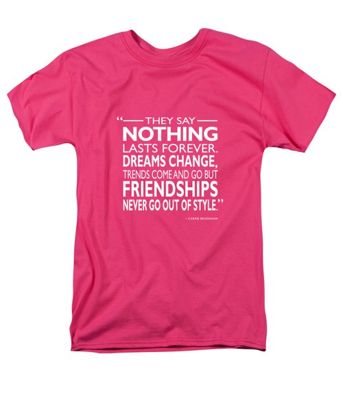 Nothing Lasts Forever Men's T-Shirt  (Regular Fit) by Mark Rogan