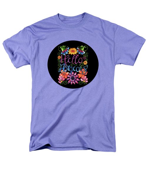 Hello Gorgeous Black  Men's T-Shirt  (Regular Fit) by Shelley Wallace Ylst