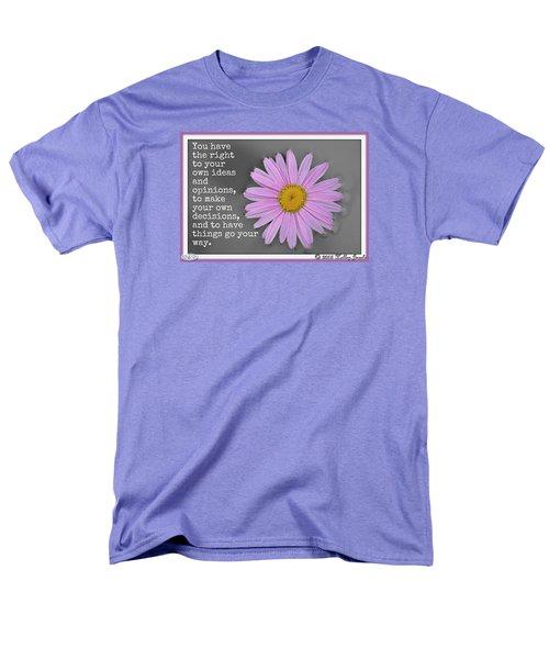 Men's T-Shirt  (Regular Fit) featuring the digital art You Have The Right by Holley Jacobs