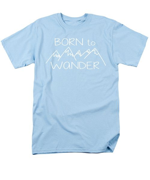 Born To Wander Men's T-Shirt  (Regular Fit) by Heather Applegate