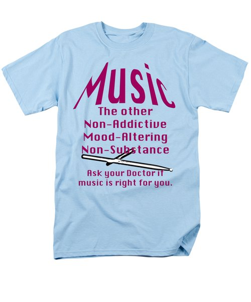 Drum Or Percussion Music Is Right For You 5493.02 Men's T-Shirt  (Regular Fit) by M K  Miller