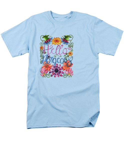 Hello Gorgeous Plus Men's T-Shirt  (Regular Fit) by Shelley Wallace Ylst