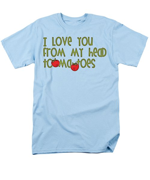 I Love You From My Head Tomatoes Men's T-Shirt  (Regular Fit) by M Vrijhof