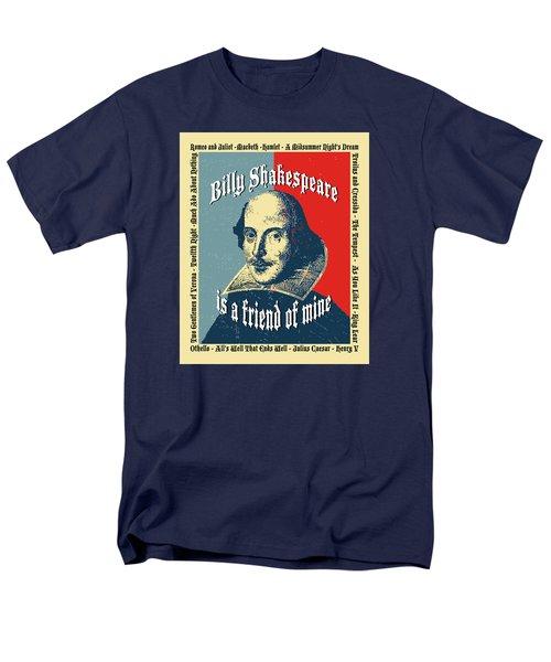 Billy Shakespeare Is A Friend Of Mine Men's T-Shirt  (Regular Fit) by Robert J Sadler