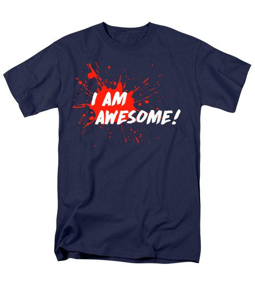Men's T-Shirt  (Regular Fit) featuring the digital art I Am Awesome by Menega Sabidussi