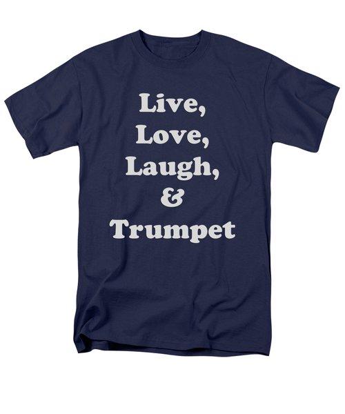 Live Love Laugh And Trumpet 5604.02 Men's T-Shirt  (Regular Fit)