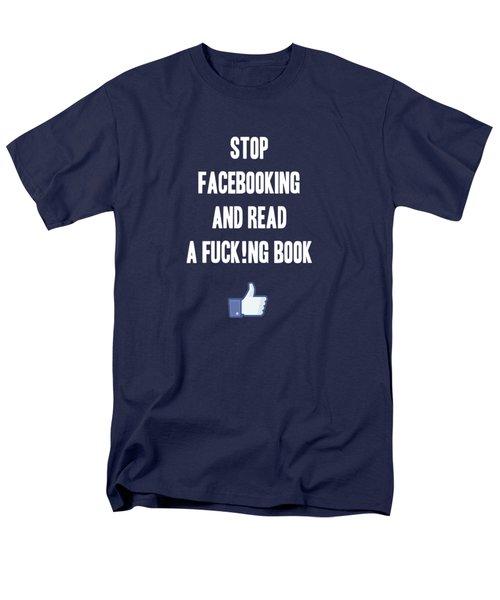 Stop Facebooking And Read A Book Men's T-Shirt  (Regular Fit) by Liesl Marelli