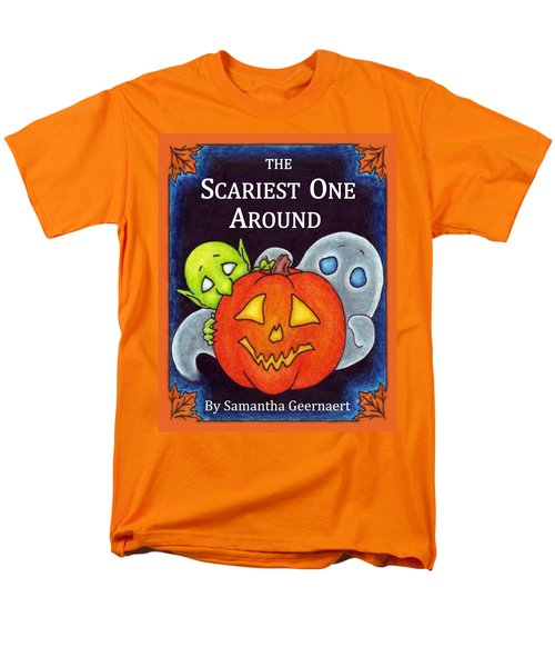The Scariest One Around Men's T-Shirt  (Regular Fit)