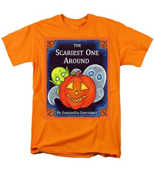 The Scariest One Around Men's T-Shirt  (Regular Fit) by Samantha Geernaert