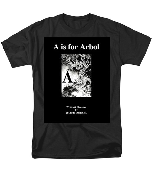 A Is For Arbol Men's T-Shirt  (Regular Fit) by Julio Lopez