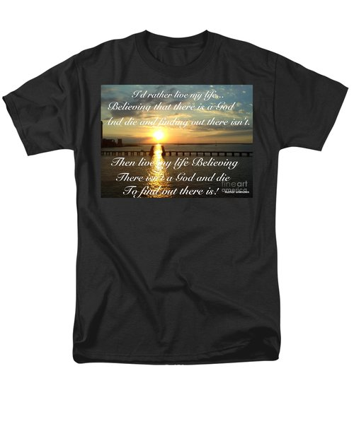 I'd Rather Live My Life Men's T-Shirt  (Regular Fit) by Becky Lupe