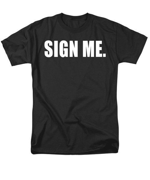 Sign Me Men's T-Shirt  (Regular Fit) by Chief Hachibi