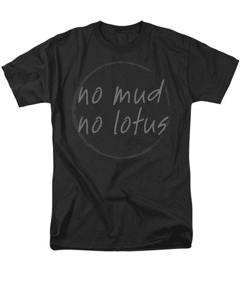 Men's T-Shirt  (Regular Fit) featuring the digital art No Mud No Lotus Black by Julie Niemela