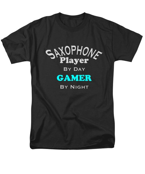 Saxophone Player By Day Gamer By Night 5623.02 Men's T-Shirt  (Regular Fit) by M K  Miller