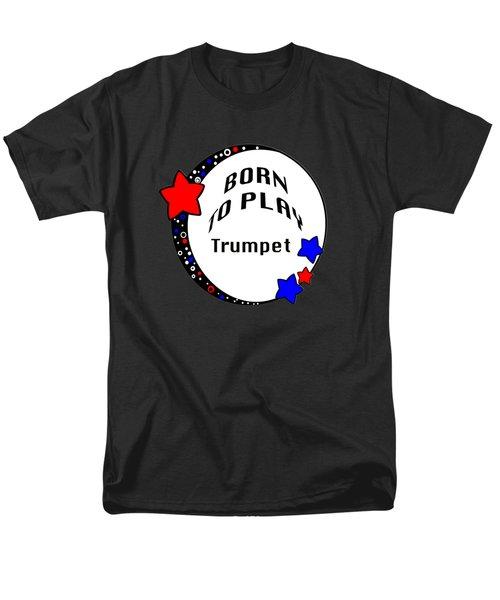 Trumpet Born To Play Trumpet 5676.02 Men's T-Shirt  (Regular Fit)