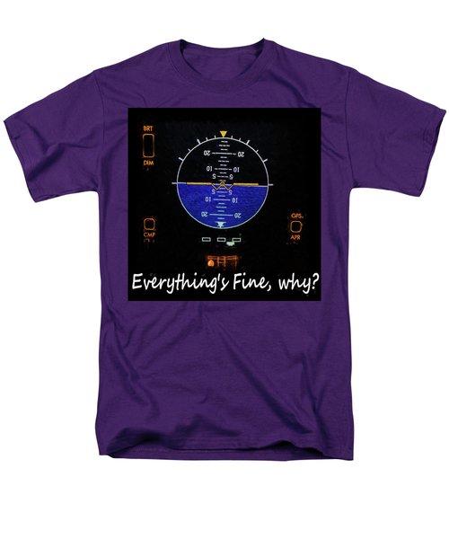 Everything Is Fine Men's T-Shirt  (Regular Fit)