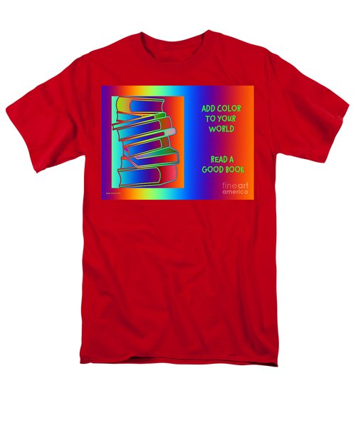 Add Color To Your World Read A Good Book Men's T-Shirt  (Regular Fit) by Annie Zeno