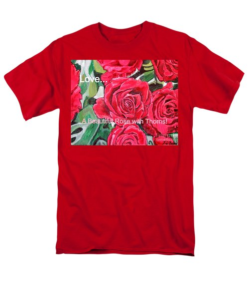 Love A Beautiful Rose With Thorns Men's T-Shirt  (Regular Fit) by Kimberlee Baxter