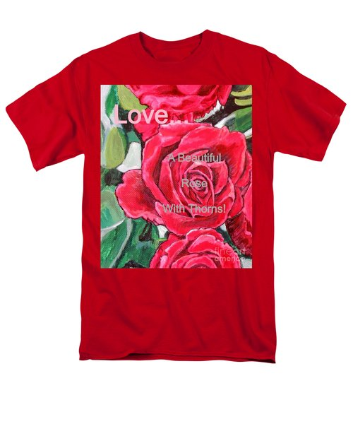 Love... A Beautiful Rose With Thorns Men's T-Shirt  (Regular Fit) by Kimberlee Baxter