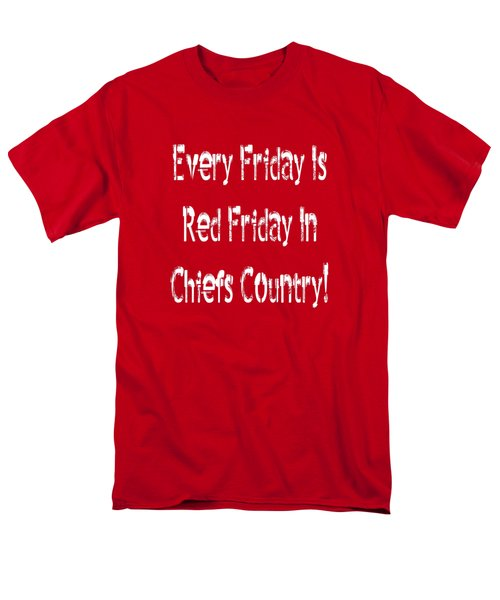 Men's T-Shirt  (Regular Fit) featuring the digital art Every Friday Is Red Friday In Chiefs Country 2 by Andee Design