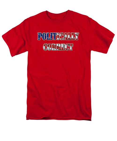 Politically Correct Men's T-Shirt  (Regular Fit) by Phyllis Denton