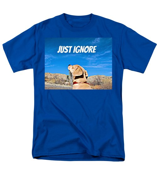Just Ignore Men's T-Shirt  (Regular Fit) by Angela J Wright
