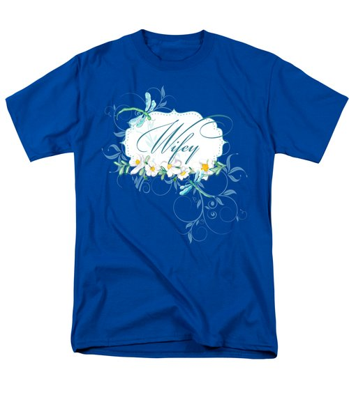 Wifey New Bride Dragonfly W Daisy Flowers N Swirls Men's T-Shirt  (Regular Fit) by Audrey Jeanne Roberts