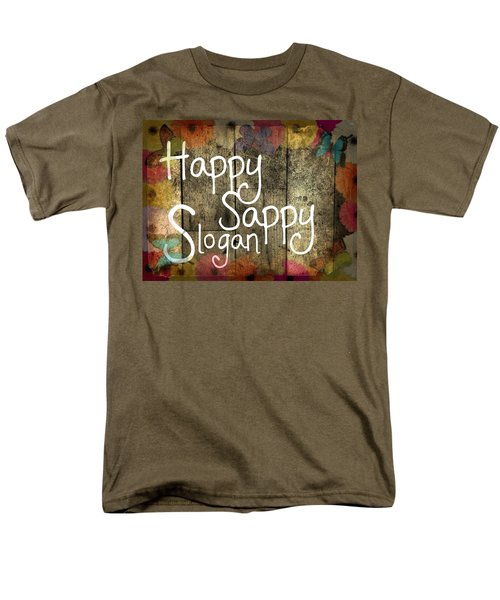 Happy Sappy Slogan Word Wall Art Sign Men's T-Shirt  (Regular Fit) by John Fish