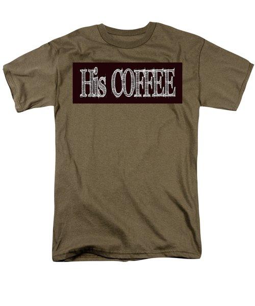 His Coffee Mug 2 Men's T-Shirt  (Regular Fit)