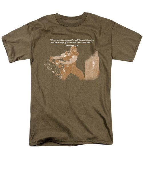 Men's T-Shirt  (Regular Fit) featuring the photograph Those Who Plant Injustice Will Harvest Disaster by David Morefield
