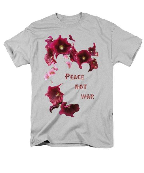Peace Not War Men's T-Shirt  (Regular Fit) by David and Lynn Keller