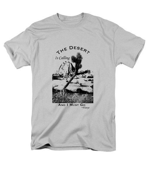 Men's T-Shirt  (Regular Fit) featuring the digital art The Desert Is Calling And I Must Go - Black by Peter Tellone