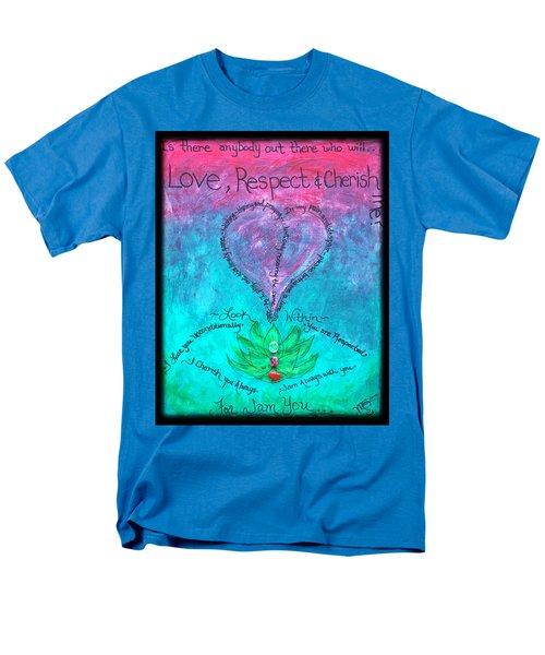 Healing Art - Love Respect And Cherish Me? Men's T-Shirt  (Regular Fit) by Absinthe Art By Michelle LeAnn Scott