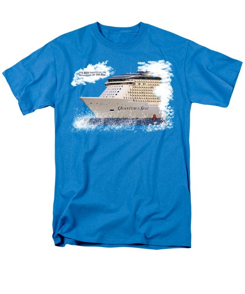 I've Been Nauticle On Quantum Of The Seas On Transparent Background Men's T-Shirt  (Regular Fit) by Terri Waters