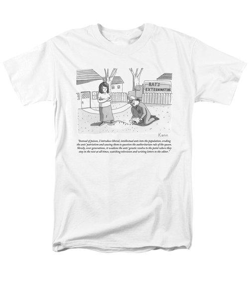 An Exterminator Explains What He Is Doing Men's T-Shirt  (Regular Fit)