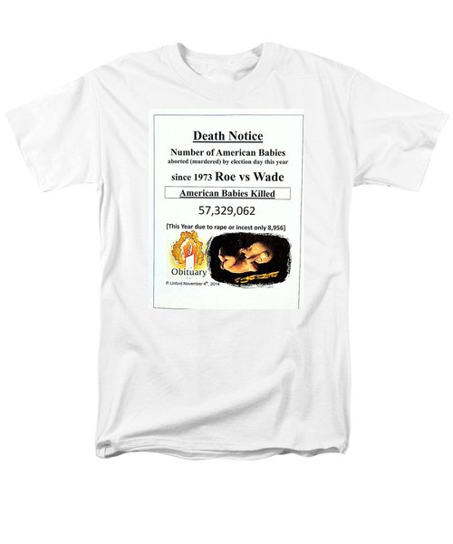 Babies Aborted Murdered Since Roe Vs Wade 1 Death Notice Obituary Men's T-Shirt  (Regular Fit) by Richard W Linford